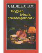 Hogyan írjunk szakdolgozatot? - Umberto Eco