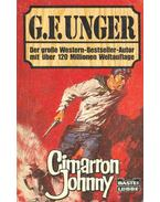 Cimarron Johnny - Unger, G. F.