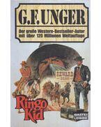 Ringo Kid - Unger, G. F.