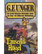 Tausend Hügel - Unger, G. F.