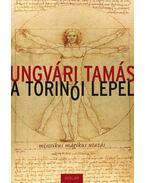 A torinói lepel - ÜKH 2014 - Ungvári Tamás