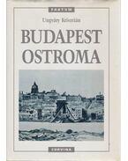 Budapest ostroma - Ungváry Krisztián