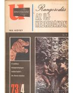 Univerzum 73/4 - Rangosodás az Új-Hebridákon