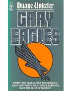 Gray Eagles - UNKEFER, DUANE