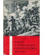 Európa a forradalom forgószelében 1848-1849 - Urbán Aladár