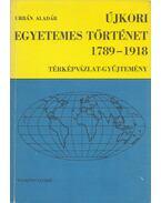 Újkori egyetemes történet 1789-1918 - Urbán Aladár