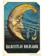 Halhatatlan holdlakók (dedikált) - Urbán László