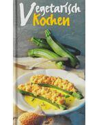 Vegetarisch Kochen - Ursula Calis