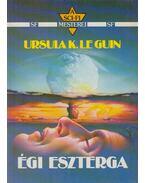 Égi eszterga - Ursula K. le Guin