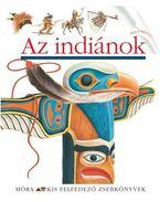 Az indiánok - Ute Fuhr, Raoul Sautai