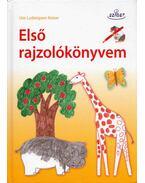 Első rajzolókönyvem - Ute Ludwigsen-Kaiser
