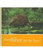 Dem Biber auf der Spur (dedikált) - Uwe Zuppke