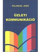 Üzleti kommunikáció - Dr. Pálinkás Jenő