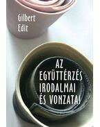 Az együttérzés irodalmai és vonzatai - V. Gilbert Edit