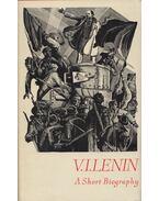 V. I. Lenin - A short Biography
