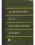 Az automatika és a telemechanika elemei - V. M. Sljangyin