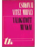 Csokonai Vitéz Mihály válogatott munkái - V. Szendrei Júlia, Csokonai Vitéz Mihály