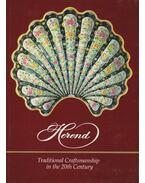 Herend - Traditional Craftmanship in the 20th Century - Vadas József, Szelényi Károly, Varga Vera