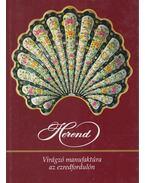 Herend - Vadas József, Szelényi Károly, Varga Vera