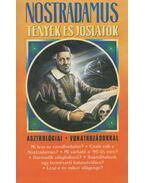 Nostradamus - Tények és jóslatok - Vághidi Ferenc, Dr. Nostradamus