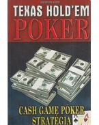 Texas hold'em poker - Cash Game póker stratégia - Vágó Csaba