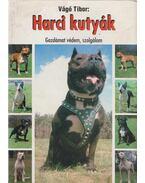 Harci kutyák - Vágó Tibor