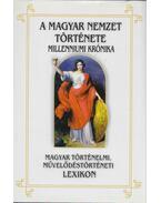 A magyar nemzet története A-K - Vágó Zsuzsanna