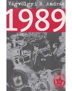 1989 - Vágvölgyi B. András