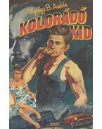 Kolorádó Kid - Vágvölgyi B. András