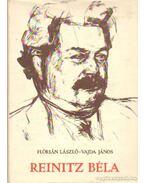 Reinitz Béla - Vajda János, Flórián László