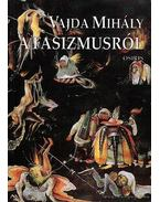 A fasizmusról - Vajda Mihály