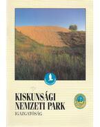 Kiskunsági Nemzeti Park - Vajda Zoltán, Kelemen Judit