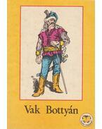 Vak Bottyán - Ligeti Róbert