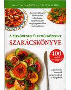 A Mezőménesi Életmódközpont szakácskönyve - Valentina Dan, Nicolae Dan