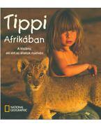 Tippi Afrikában - Valérie Peronnet