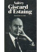 Giscard d'Esteing - Valéry