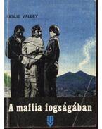 A maffia fogságában - Valley, Leslie
