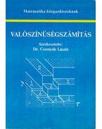 Valószínűségszámítás - Dr. Csernyák László