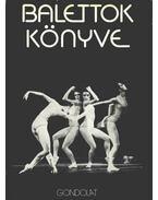 Balettok könyve - Vályi Rózsi