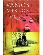 Félnóta - Vámos Miklós