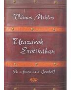 Utazások Erotikában (dedikált) - Vámos Miklós