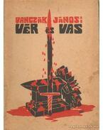 Vér és vas - Vanczák János