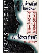 A fáraónő 2. könyv - Vanoyeke, Violaine