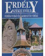 Erdély székelyföld - Váradi Péter Pál, Lőwey Lilla