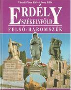 Erdély Székelyföld - Felső-Háromszék - Váradi Péter Pál, Lőwey Lilla