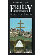 Erdély Székelyföld képi autonómiája - Váradi Péter Pál, Lőwey Lilla