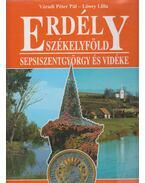 Erdély - Székelyföld - Sepsiszentgyörgy és vidéke - Váradi Péter Pál, Lőwey Lilla