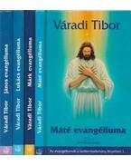 Máté evangéliuma / Márk evangéliuma / Lukács evangéliuma / János evangéliuma a szellemtudományok fényében - Váradi Tibor