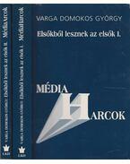 Elsőkből lesznek az elsők I-II. kötet - Varga Domokos György