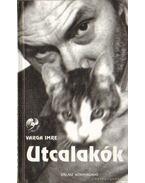 Utcalakók - Varga Imre